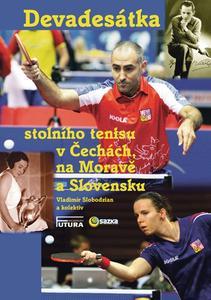 Obrázok Devadesátka stolního tenisu v Čechách na Moravě a Slovensku