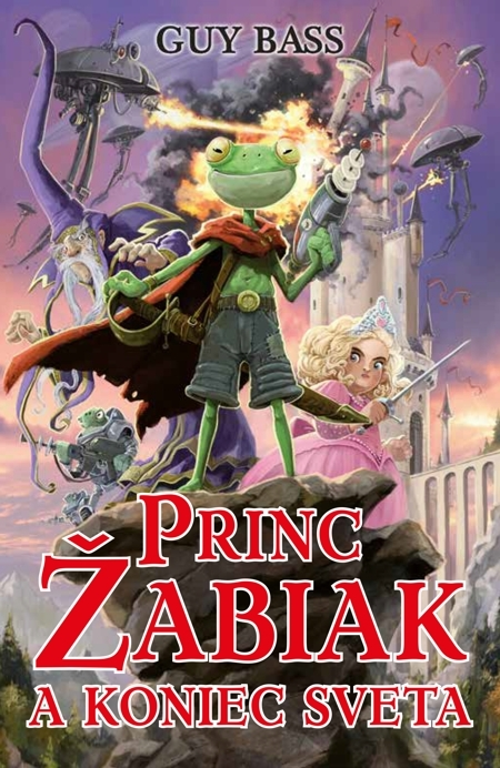 Princ Žabiak a koniec sveta - Guy Bass