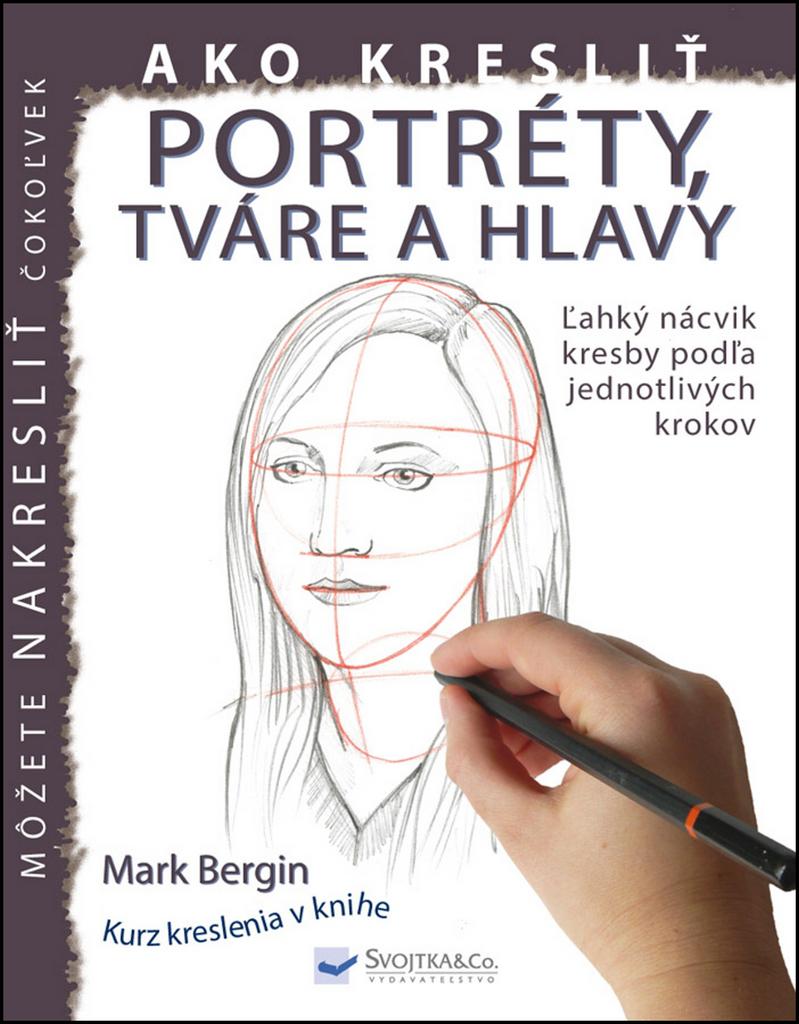 Your Store Ako Kreslit Portrety Tvare A Hlavy