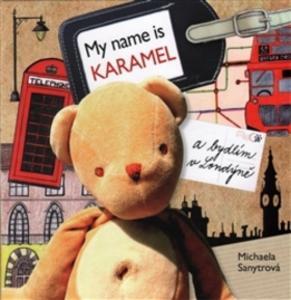 Obrázok My name is Karamel a bydlím v Londýně