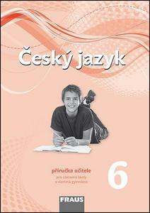 Obrázok Český jazyk 6 Příručka učitele