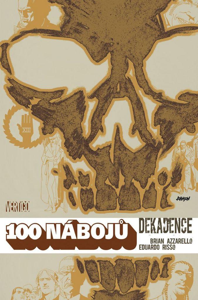 100 nábojů (10) - Brian Azzarello, Eduardo Risso