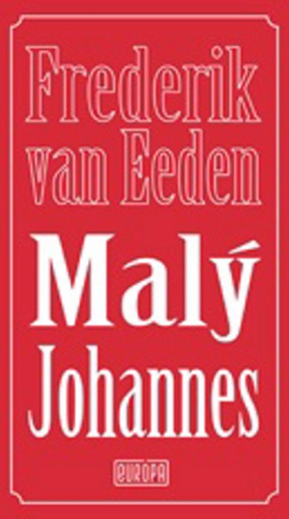 Malý Johannes - Frederik van Eeden