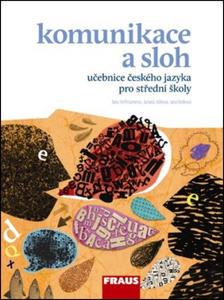 Obrázok Komunikace a sloh učebnice českého jazyka pro střední školy