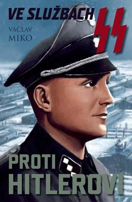 Obrázok Ve službách SS proti Hitlerovi