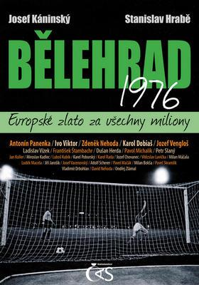 Obrázok Bělehrad 1976 Evropské zlato za všechny miliony