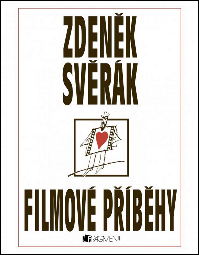 Filmové příběhy (Zdeněk Svěrák) - Zdeněk Svěrák