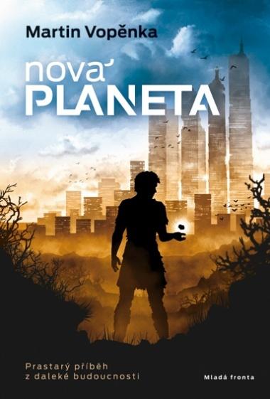 Nová planeta - Martin Vopěnka