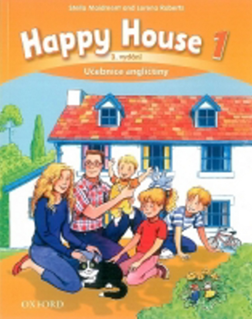 Happy House 3rd Edition 1 Učebnice Angličtiny - L. Roberts, Stella Maidment