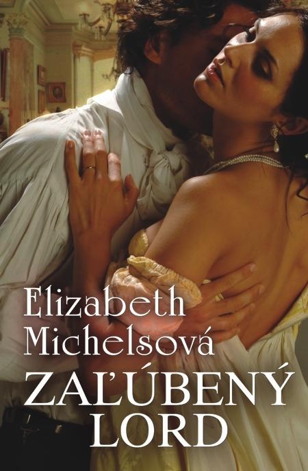 Zaľúbený lord - Elizabeth Michelsová