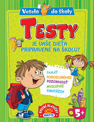 Obrázok Testy Je vaše dieťa pripravené na školu?