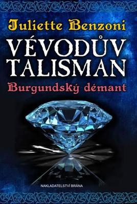 Obrázok Vévodův talisman Burgundský démant