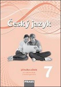 Obrázok Český jazyk 7 Příručka učitele