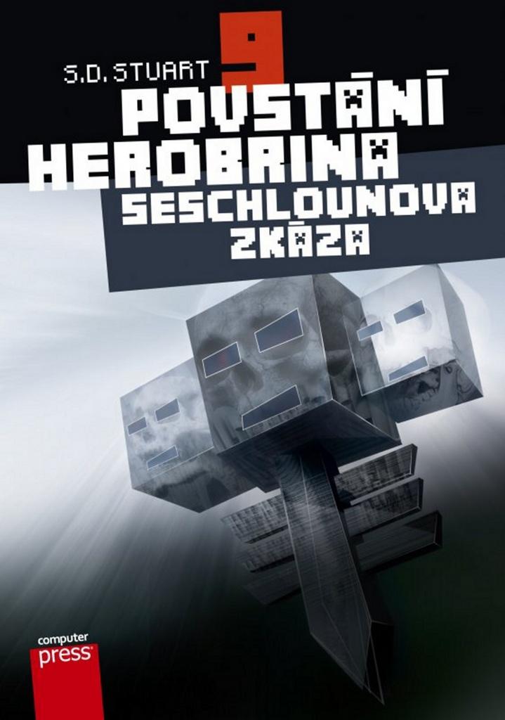 Povstání Herobrina 9 Seschlounova zkáza - S.D. Stuart