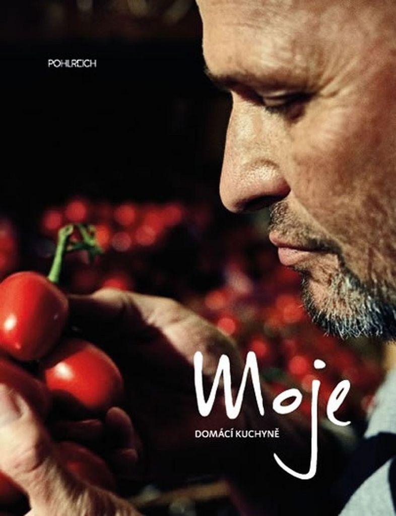 Moje domácí kuchyně (Zdeněk Pohlreich) - Zdeněk Pohlreich
