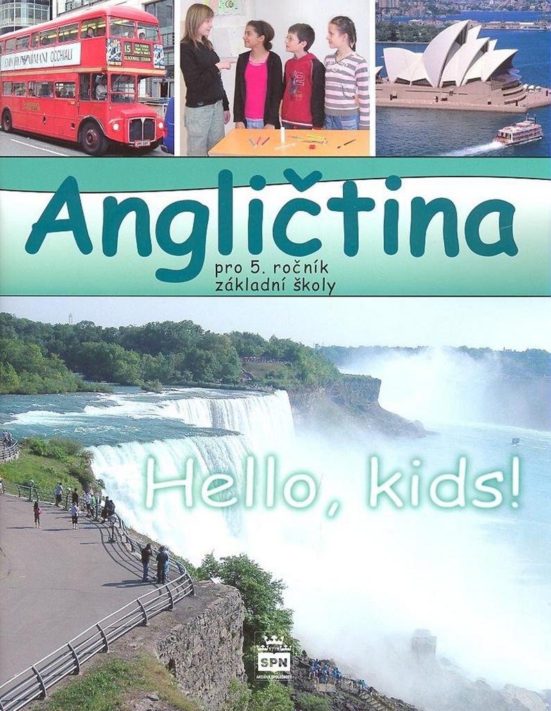 Angličtina pro 5. ročník základní školy Hello, Kids! - Marie Zahálková