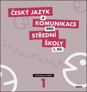 Obrázok Český jazyk a komunikace pro SŠ 1