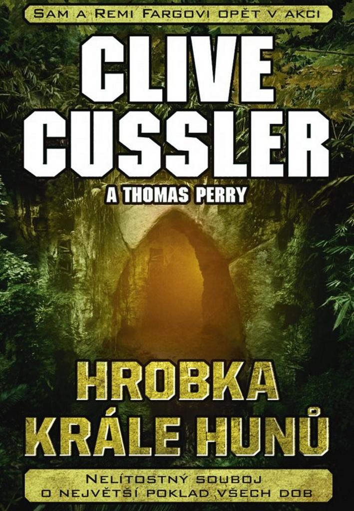 Hrobka krále Hunů - Clive Cussler