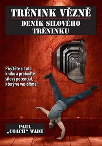 Obrázok Trénink vězně Deník silového tréninku