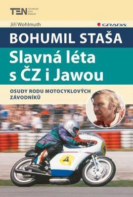 Obrázok Bohumil Staša Slavná léta s ČZ i Jawou