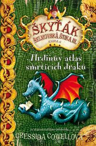 Obrázok Škyťák Hrdinův atlas smrtících draků (kniha 6)
