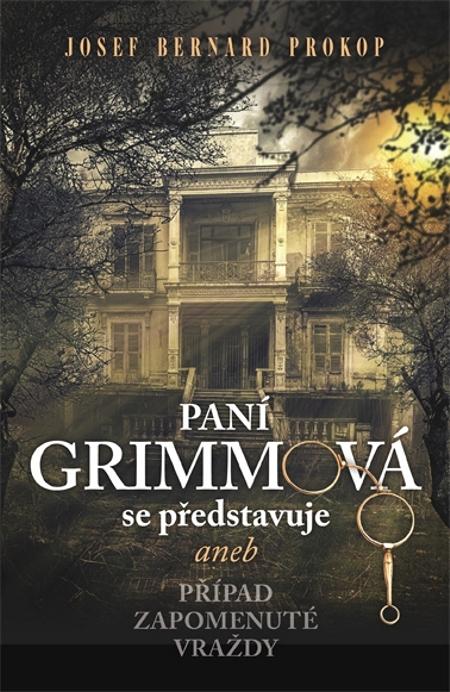 Paní Grimmová se představuje - Josef Bernard Prokop