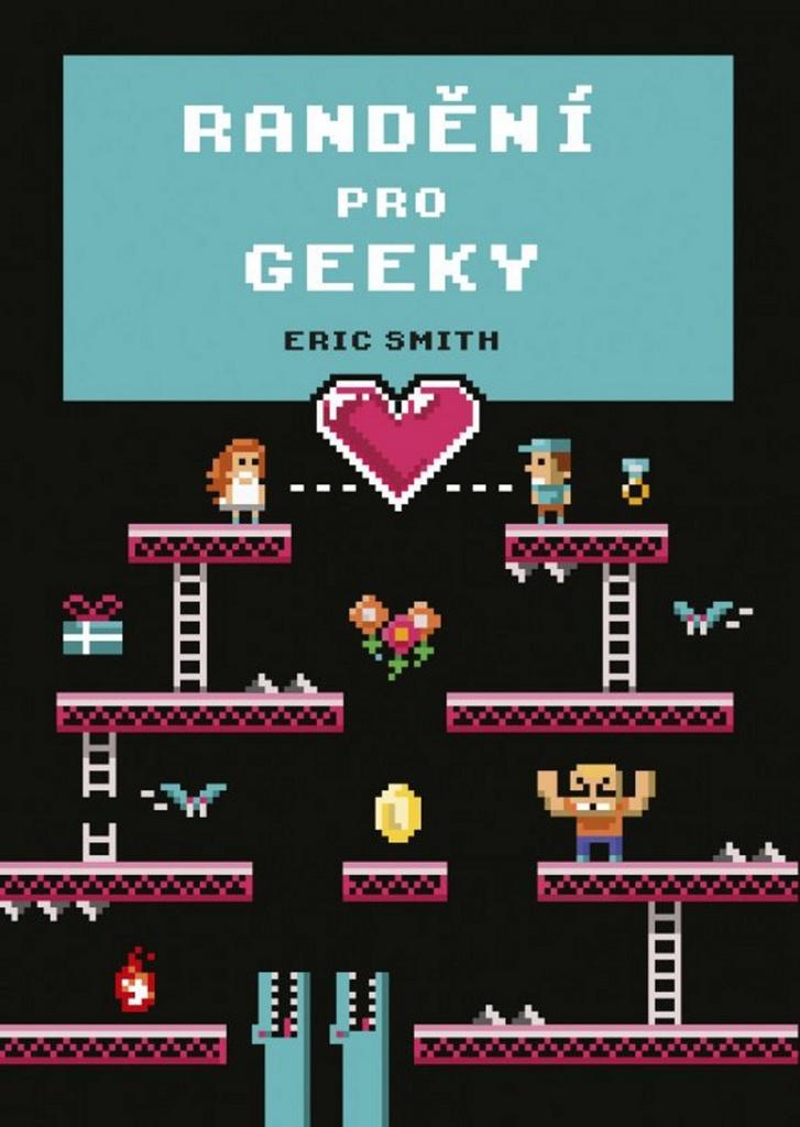 79528be41f68 Randění pro geeky - Eric Smith