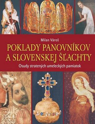 Obrázok Poklady panovníkov a slovenskej šľachty