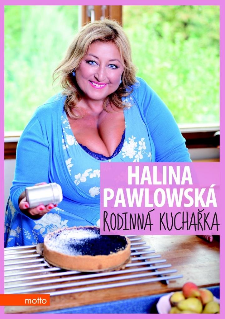 Rodinná kuchařka - Halina Pawlowská