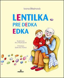 Obrázok Lentilka pre dedka Edka