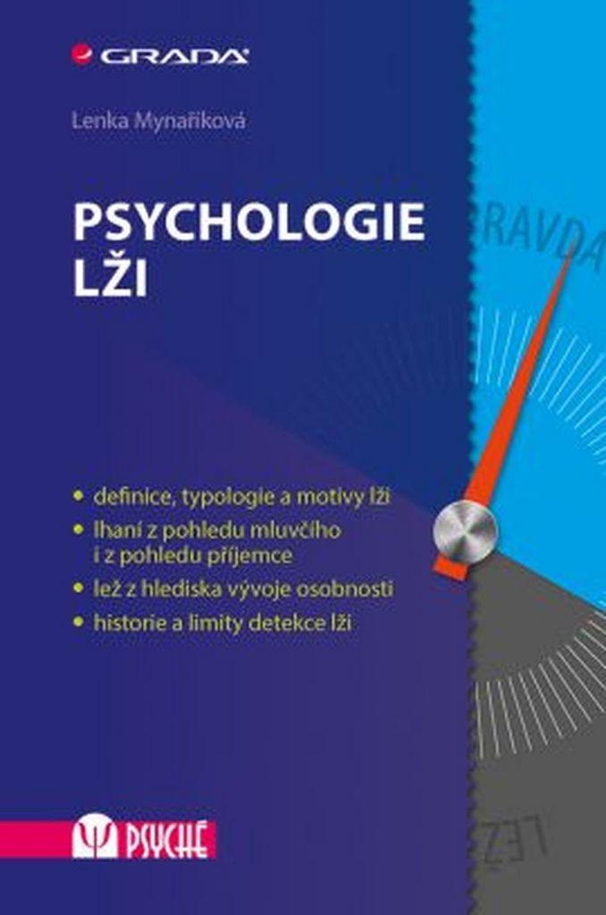 Psychologie lži - Lenka Mynaříková