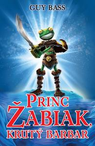 Obrázok Princ Žabiak, krutý barbar