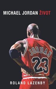 Obrázok Michael Jordan Život