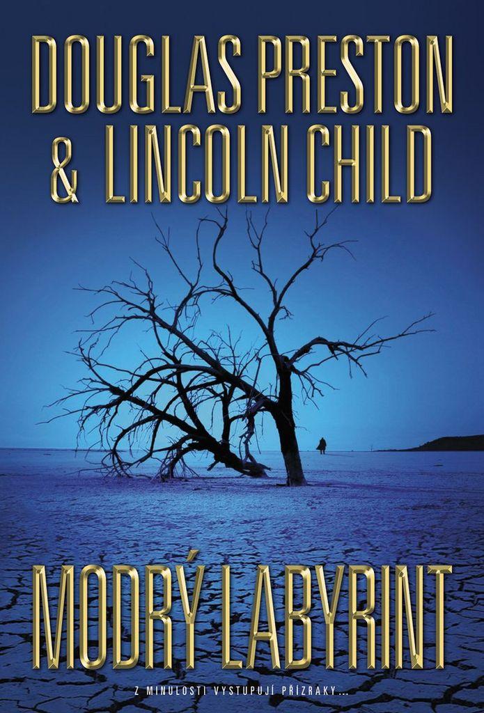Modrý labyrint - Lincoln Child, Douglas Preston