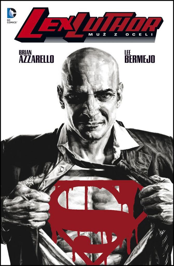 Lex Luthor - Brian Azzarello, Lee Bermejo