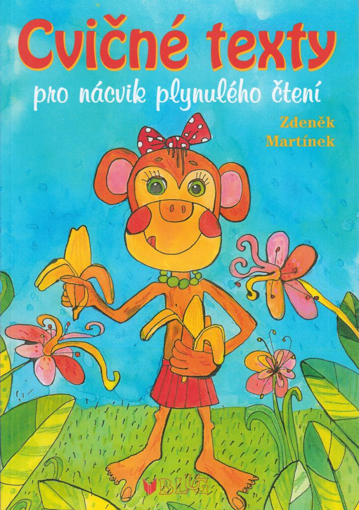Cvičné texty pro nácvik plynulého čtení - Zdeněk Martínek
