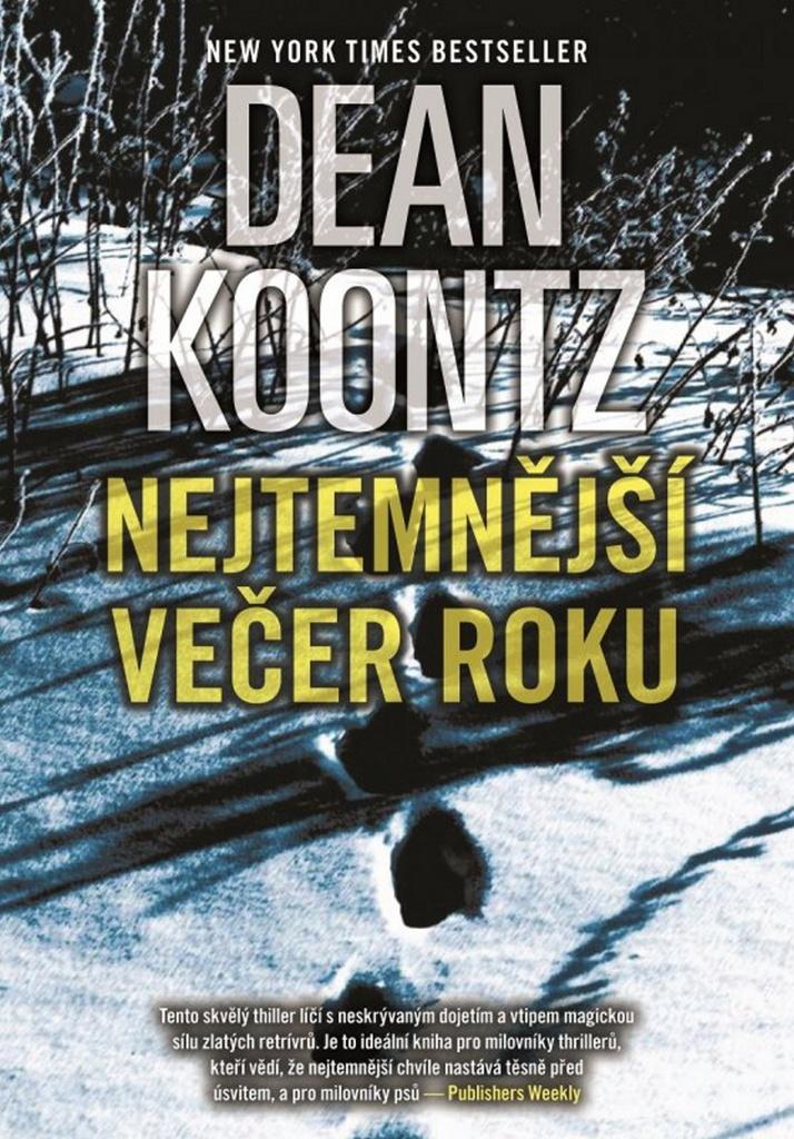 Nejtemnější večer roku - Dean Koonz