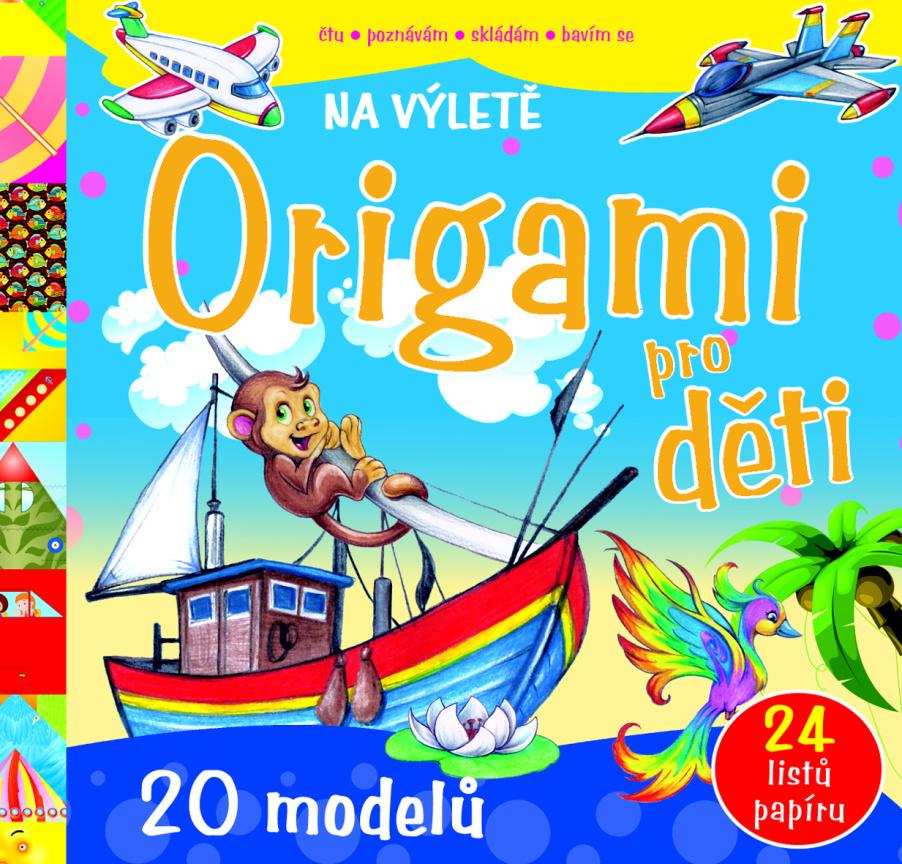 Origami pro děti Na výletě