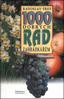 Obrázok 1000 dobrých rad zahradkářům