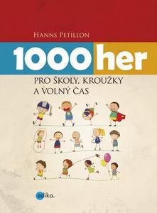 Obrázok 1000 her pro školy, kroužky a volný čas
