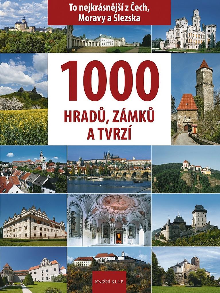 1000 hradů, zámků a tvrzí v Čechách - Vladimír Soukup, Petr David