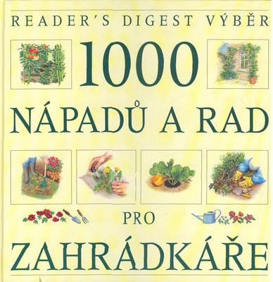Obrázok 1000 nápadů a rad pro zahrádkáře
