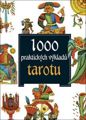 Obrázok 1000 praktických výkladů tarotu