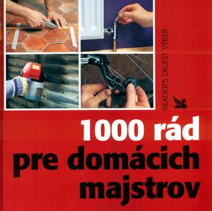 Obrázok 1000 rád pre domácich majstrov