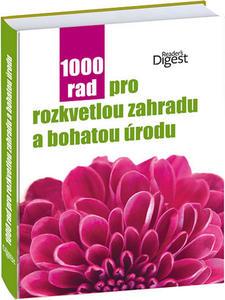 Obrázok 1000 rad pro rozkvetlou zahradu a bohatou úrodu
