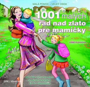 Obrázok 1001 malých rád nad zlato pre mamičky
