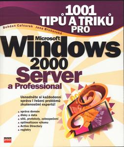 Obrázok 1001 tipů a triků pro Windows 2000 Server a Professional