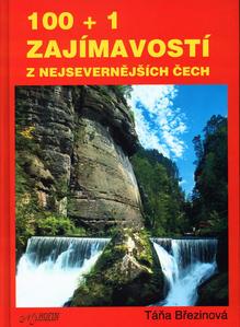 Obrázok 100+1 zajímavostí z nejsevernějších Čech