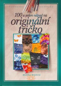 Obrázok 100 a jeden nápad na originální tričko