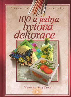 Obrázok 100 a jedna bytová dekorace